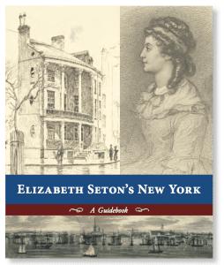 Elizabeth Seton's Old New York Book
